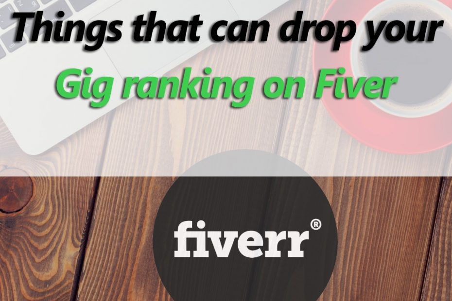 why-drop-in-gig-ranking-on-fiverr